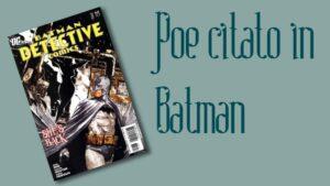 """Citazione di Poe in """"Batman"""""""