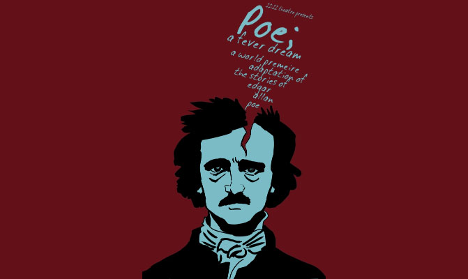 Poe; a fever dream