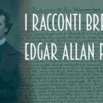 I racconti brevi di Edgar Allan Poe